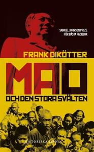 Mao och den stora svälten (e-bok) av Frank Dikö