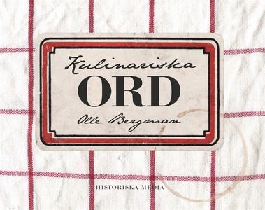 Kulinariska ord (e-bok) av Olle Bergman