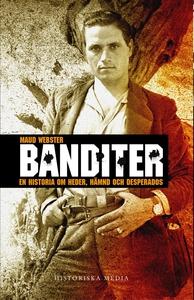 Banditer : En historia om hämnd, heder och desp