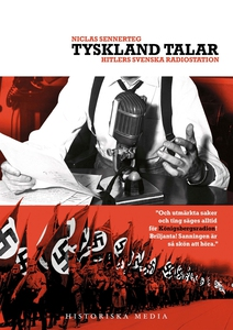 Tyskland talar : Hitlers svenska radiostation (