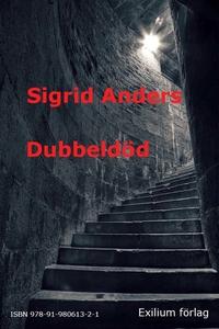 Dubbeldöd (e-bok) av Sigrid Anders