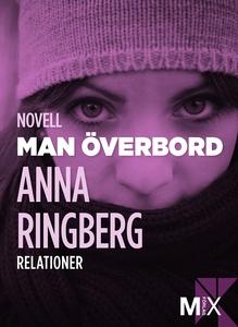 Man överbord (e-bok) av Anna Ringberg