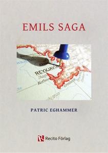 Emils saga (e-bok) av Patric Eghammer