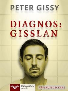 Diagnos: Gisslan - Västkustdeckare (e-bok) av P