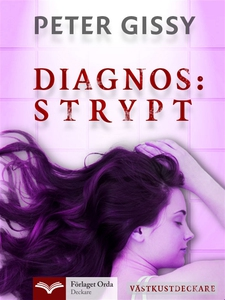 Diagnos: Strypt - Västkustdeckare (e-bok) av Pe