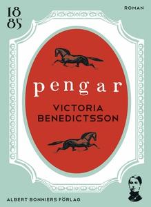 Pengar : novell (e-bok) av Victoria Benedictsso