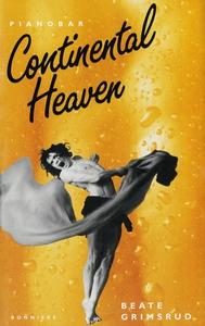 Continental heaven (e-bok) av Beate Grimsrud