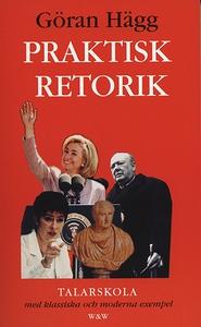 Praktisk retorik (e-bok) av Göran Hägg