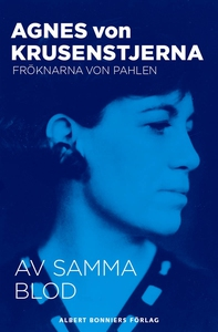 Av samma blod (e-bok) av Agnes von, Agnes von K