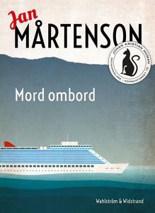 Mord ombord (e-bok) av Jan Mårtenson