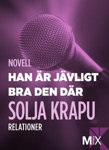 Han är jävligt bra den där (e-bok) av Solja Kra