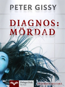 Diagnos: Mördad - Västkustdeckare (e-bok) av Pe