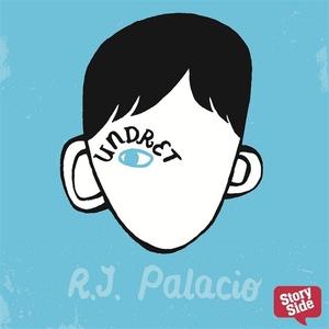 Undret (ljudbok) av R.J. Palacio