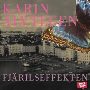 Fjärilseffekten (ljudbok) av Karin Alvtegen