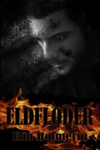 Eldfloder (e-bok) av Elin Holmerin