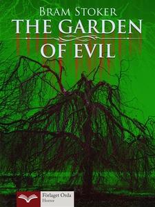 The Garden of Evil (e-bok) av Bram Stoker