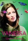Vanessa - flickan i glaskupan