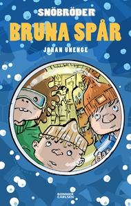 Bruna spår (e-bok) av Johan Unenge