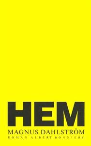 Hem (e-bok) av Magnus Dahlström