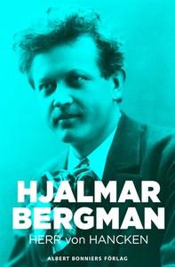 Herr von Hancken (e-bok) av Hjalmar  Bergman
