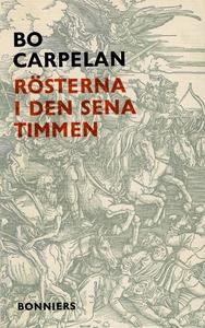Rösterna i den sena timmen : roman (e-bok) av B