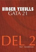 BIRGER YXKULLS GATA 21, DEL 2