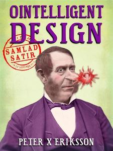 Ointelligent Design : samlad satir (e-bok) av P