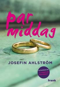 Parmiddag (e-bok) av Josefin Ahlström