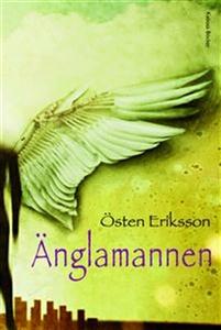 Änglamannen (ljudbok) av Östen Eriksson