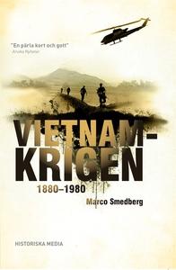 Vietnamkrigen (e-bok) av Marco Smedberg