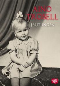 Jäntungen (e-bok) av Aino Trosell