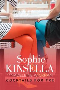 Cocktails för tre (e-bok) av Sophie Kinsella
