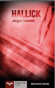 Hallick - Brottsplats Malmö (e-bok) av Jörgen H