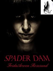 Spader dam (e-bok) av Frida Arwen Rosesund