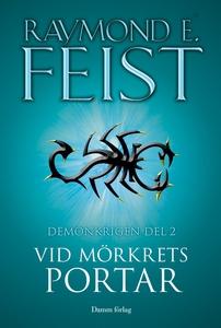 Vid mörkrets portar (e-bok) av Raymond Feist