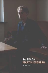 Ta skada (e-bok) av Martin Engberg