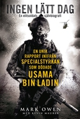 Ingen lätt dag - En unik rapport inifrån specialstyrkan som dödade Usama bin Laden
