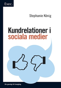 Kundrelationer i sociala medier, Exec (e-bok) a