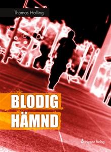 Blodig hämnd (e-bok) av Thomas Halling