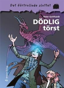 Dödlig törst (e-bok) av Peter Gotthardt