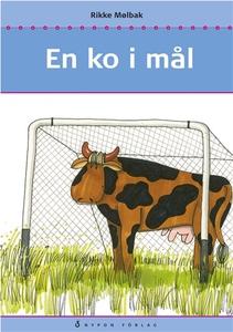 En ko i mål (e-bok) av Rikke Mölbak