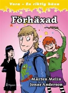 Förhäxad (e-bok) av Mårten Melin