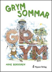 Grym sommar (e-bok) av Arne Berggren