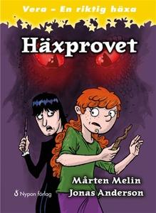 Häxprovet (e-bok) av Mårten Melin