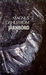 Järnbörd (e-bok) av Magnus Dahlström