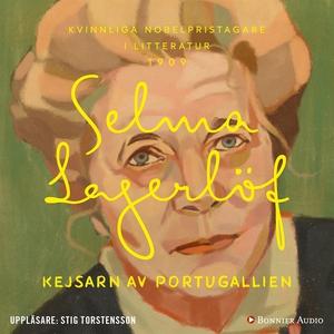 Kejsarn av Portugallien (ljudbok) av Selma Lage