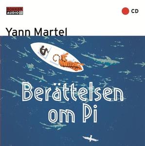 Berättelsen om Pi (ljudbok) av Yann Martel