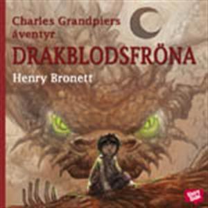 Charles Grandpiers äventyr: Drakblodsfröna (lju