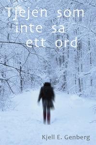Tjejen som inte sa ett ord (e-bok) av Kjell E.