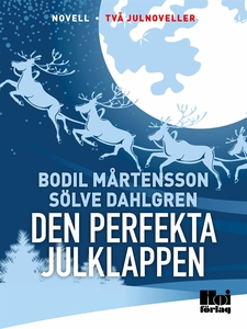 Den perfekta julklappen (e-bok) av Bodil Mårten